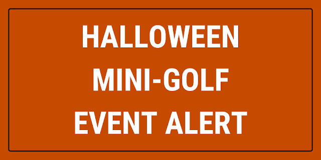 There will be Halloween-themed mini-golf at Lahey Family Fun Park in Clarks Summit, Pennsylvania, USA