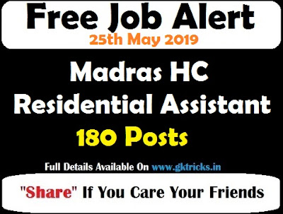 Madras HC Residential Assistant Recruitment 180 Posts