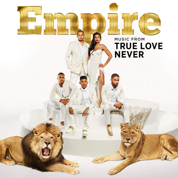 "Empire Cast - Empire: Music From ""True Love Never""  - EP Cover"
