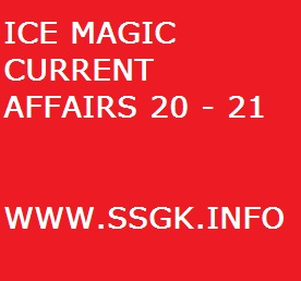 ICE MAGIC CURRENT AFFAIRS 20 - 21