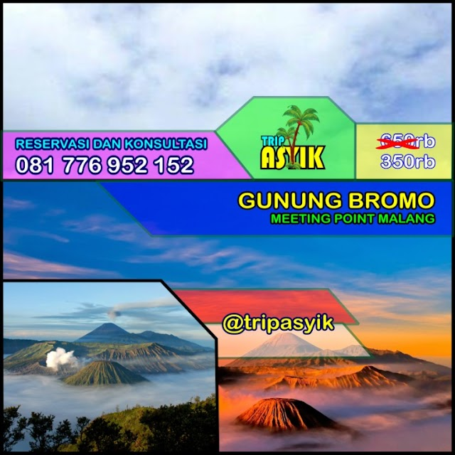 Open Trip Gunung Bromo Meet Point Malang // Surabaya