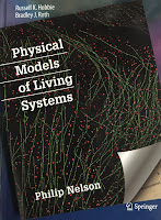 Physical Models of Living Systems, by Philip Nelson, superimposed on Intermediate Physics for Medicine and Biology.