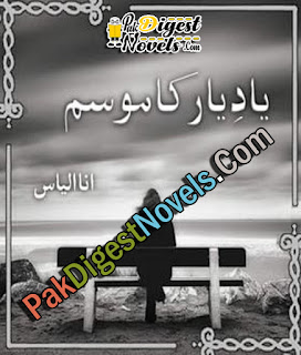 Yaad E Yaar Ka Mousam (Complete Novel) By Ana Ilyas