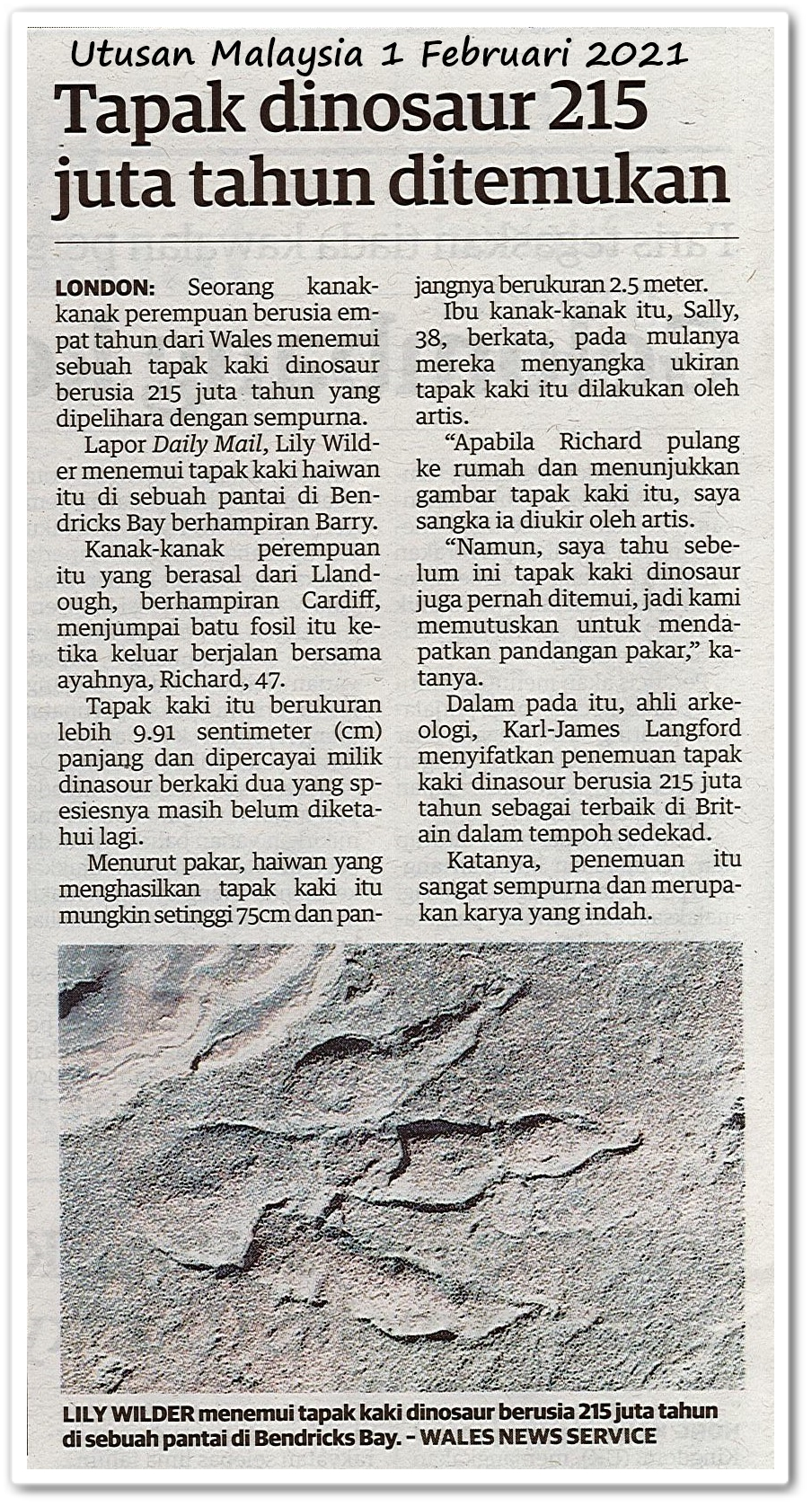 Tapak dinosaur 215 juta tahun ditemukan - Keratan akhbar Utusan Malaysia 1 Februari 2021