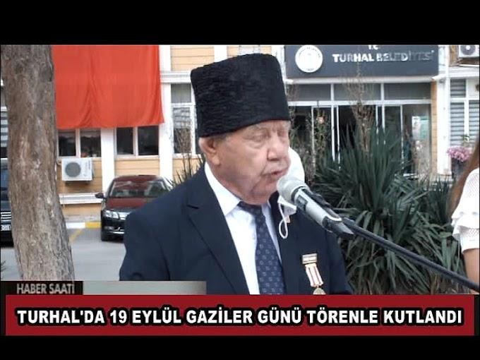 Turhal'da 19 Eylül Gaziler Günü dolayısıyla tören düzenlendi.
