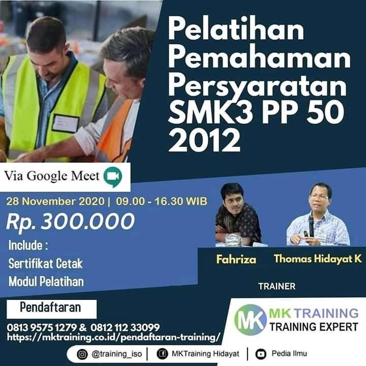 Seminar November : Pelatihan Pemahaman Persyaratan SMK3 PP 50 2012