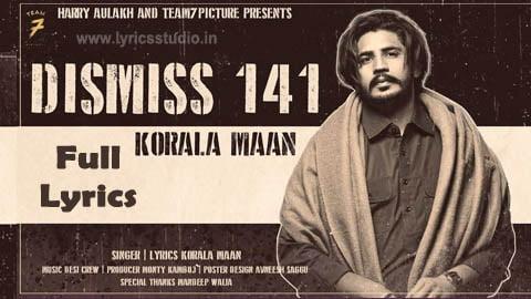 Dismiss 141 Punjabi Song Lyrics - Korala Maan   Desi Crew