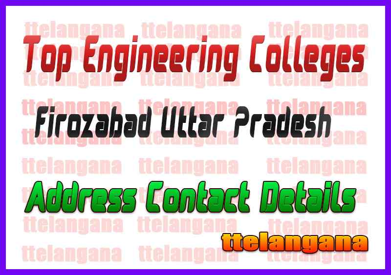 Top Engineering Colleges in Firozabad Uttar Pradesh