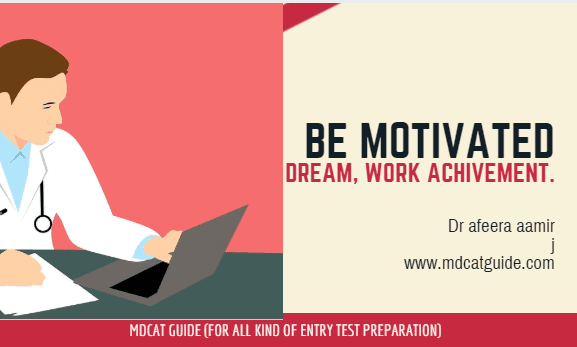 mdcat guide entry test motivational stories