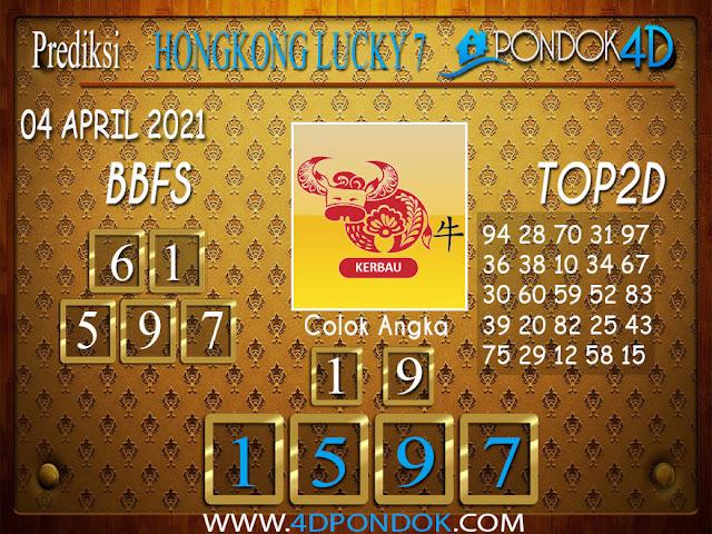 Prediksi Togel HONGKONG LUCKY7 PONDOK4D 04 APRIL 2021
