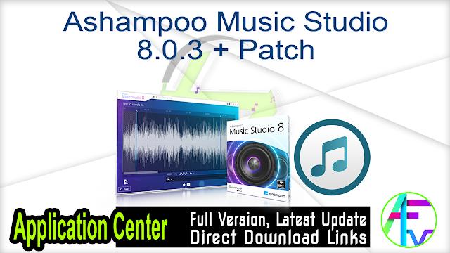 Ashampoo Music Studio 8.0.3 + Patch