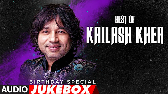 Best Kailash Kher mp3 Songs List