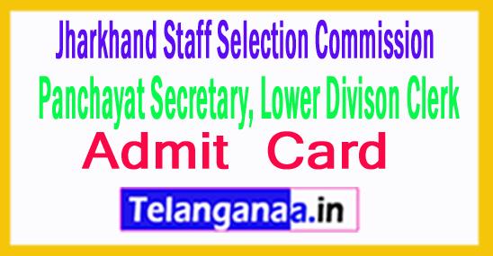 JSSC Panchayat Secretary / LDC Admit Card 2018