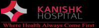 Kanishk Hospital Off Campus Drive 2019 Hiring