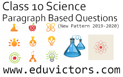 CBSE Class 10 - Science - Paragraph Based Questions (New Pattern 2019-2020) (#class10Science)(#eduvictors)