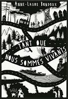 http://exulire.blogspot.com/2019/03/tant-que-nous-sommes-vivants-anne-laure.html