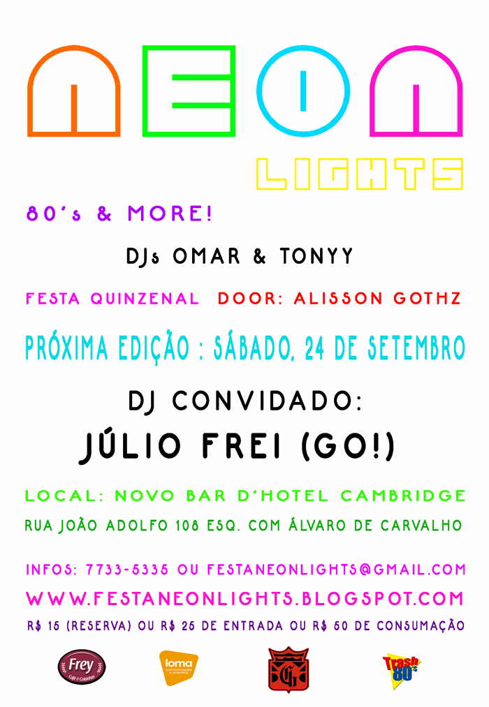 Flyer Neon Lights com DJ Julio Frei (Festa Go!)