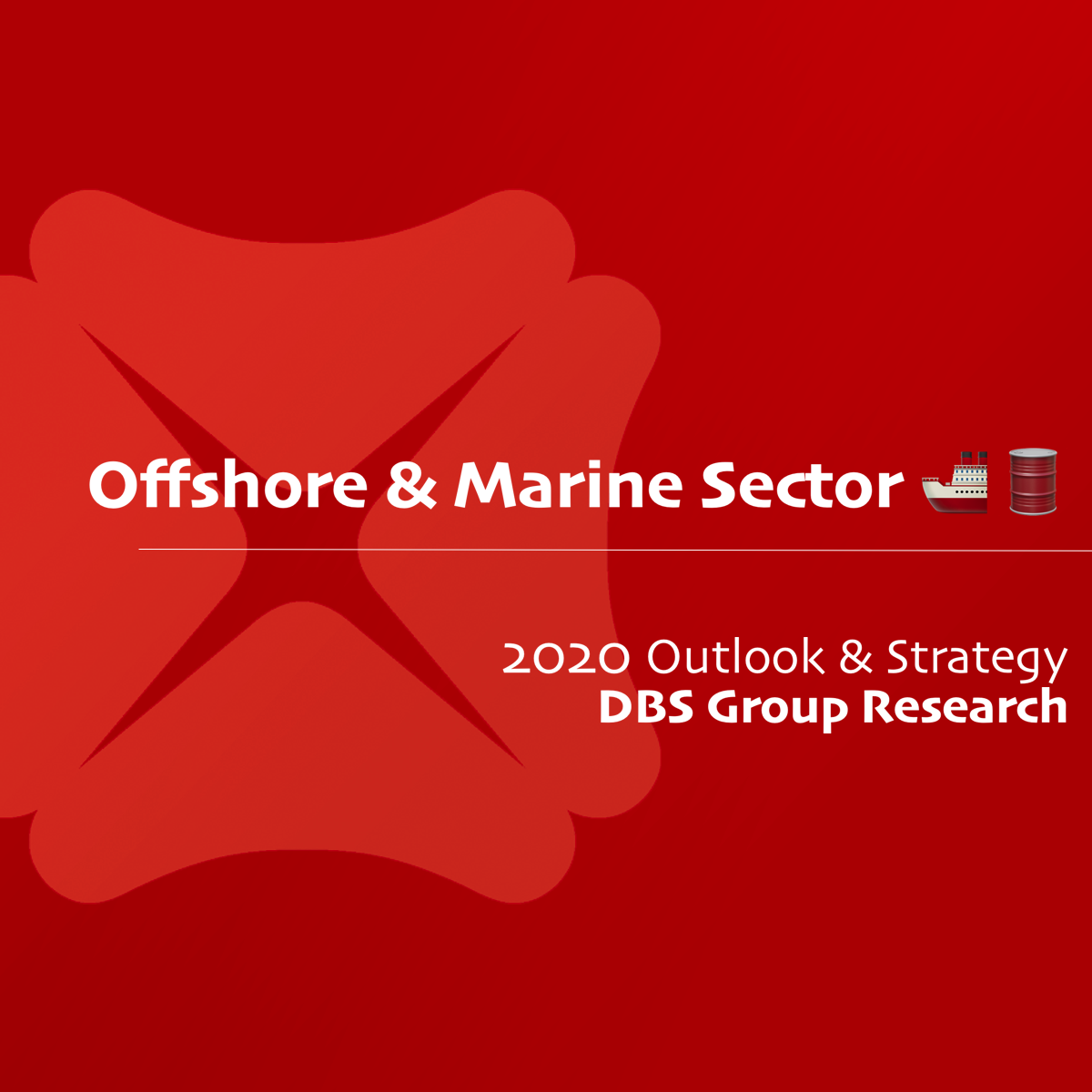 Offshore & Marine Sector 2020 Outlook & Strategy - DBS Research | SGinvestors.io