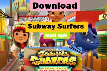 Subway Surfers Bangkok mod Apk - Game nya Seru Banget | carabapak.com