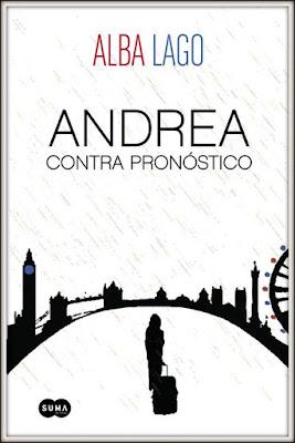 Reseña | Andrea contra pronóstico - Alba Lago