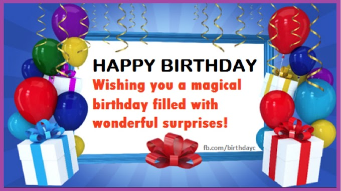 HAPPY BIRTHDAY, Wishing you a magical birthday