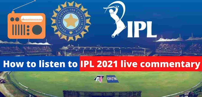 How to listen to IPL 2021 live commentary | All India Radio cricket commentary