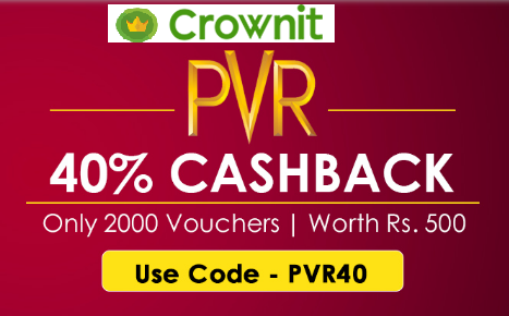 Crownit App - Get 30% Cashback on PVR Cinema's Movie Voucher Worth Rs. 500 [Limited Stock]