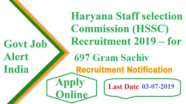 Haryana Staff selection Commission (HSSC) Recruitment 2019 – for 697 Gram Sachiv Vacancy