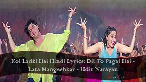 Koi-Ladki-Hai-Hindi-Lyrics-Dil-To-Pagal-Hai-Lata-Mangeshkar