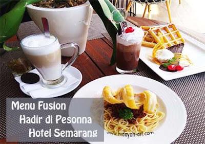 Mencoba Fusion Food, Menu Baru Pesona Kafe Semarang