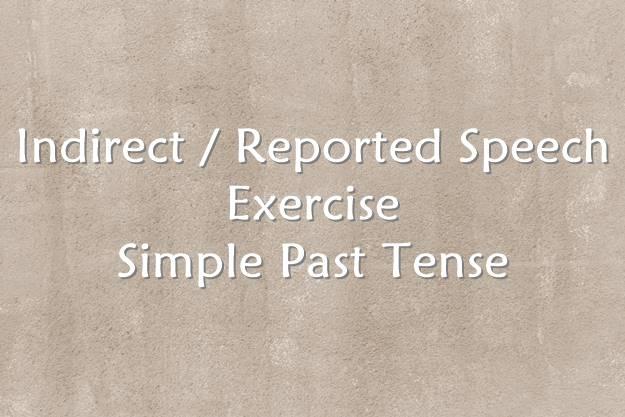 Soal Indirect Speech Simple Past Tense
