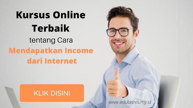 kursus-online-terbaik-tentang-cara-mendapatkan-income-dari-internet