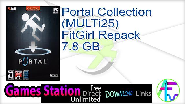 Portal Collection (MULTi25) FitGirl Repack 7.8 GB