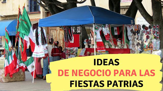 Ideas de negocio para las fiestas patrias 2019