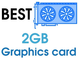 Best 2GB graphics card for gaming price in India