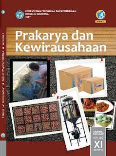 PRAKARYA DAN KEWIRAUSAHAAN SMA /MA/SMK/MAK XI SMT 2 KURIKULUM 2013 ED. REVISI 2017