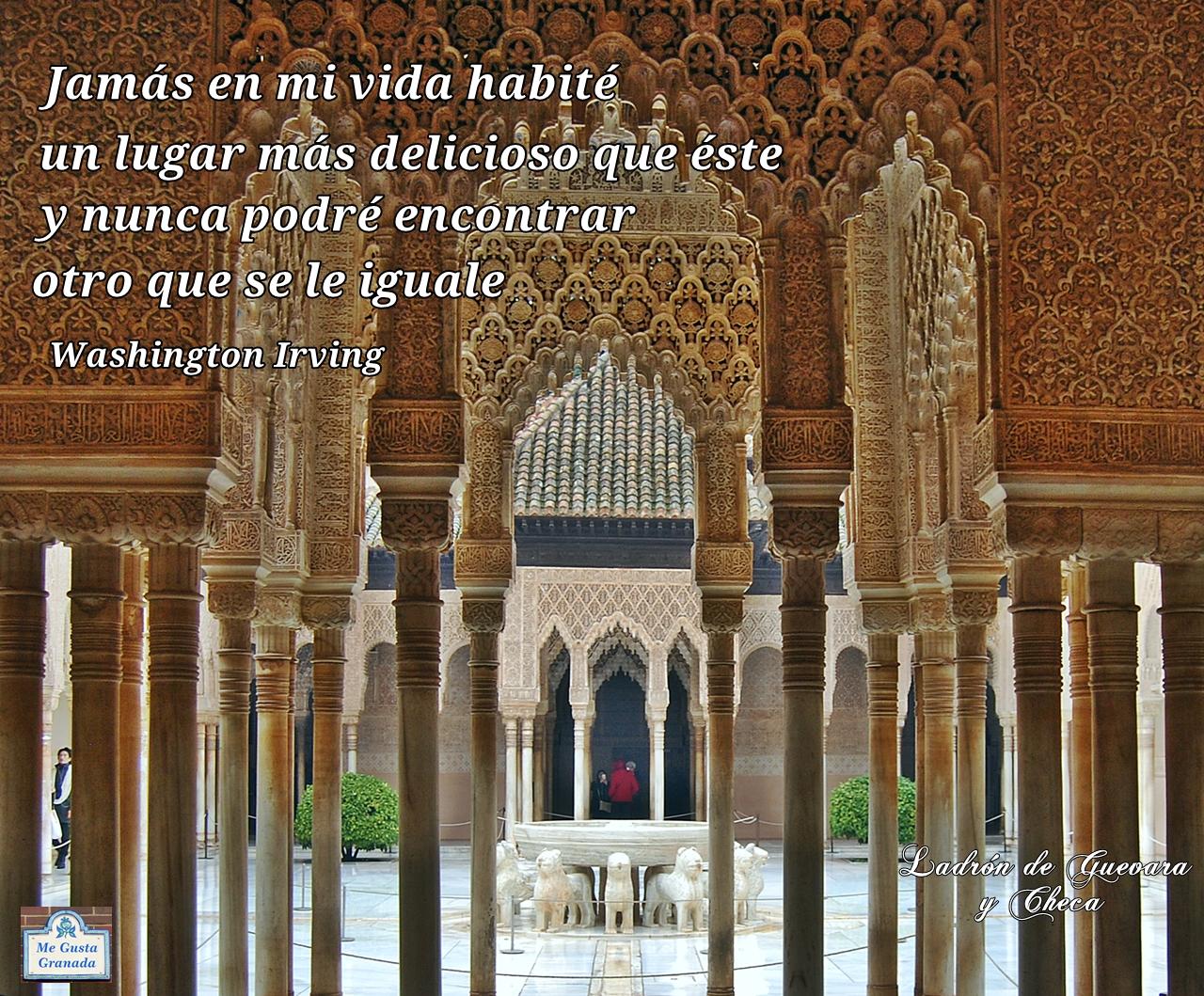Las Frases Mas Hermosas A Granada Jamás En Mi Vida Habité