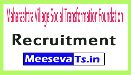 Maharashtra Village Social Transformation Foundation MVSTF Recruitment