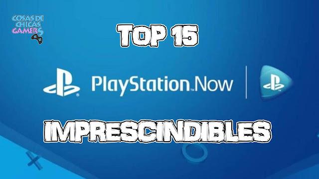 Top 15 con los juegos imprescindibles de PlayStation Now