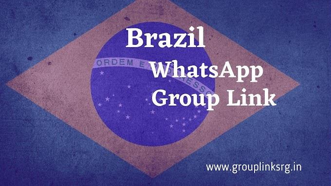 300+ New Brazil WhatsApp Group Link - Join Now