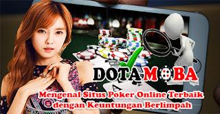 Mengenal Situs Poker Online Terbaik dengan Keuntungan Berlimpah