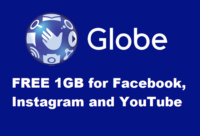 Globe gives additional 1GB for Facebook, Instagram and You Tube