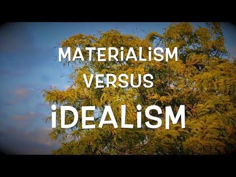 Kaum Idealis dan Kaum Materialis
