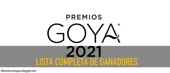 LISTA COMPLETA DE GANADORES A LOS PREMIOS GOYA 2021