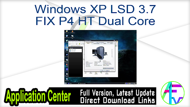 Windows XP LSD 3.7 FIX P4 HT Dual Core
