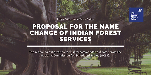 Proposal for the name change of Indian Forest Services