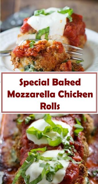 Special Baked Mozzarella Chicken Rolls
