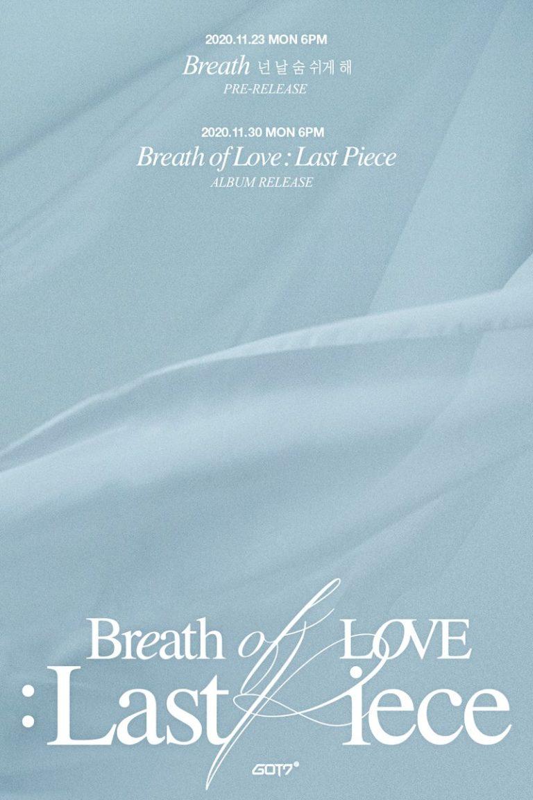 GOT7 Announces Comeback Schedule With 'Breath of Love: Last Piece' Album
