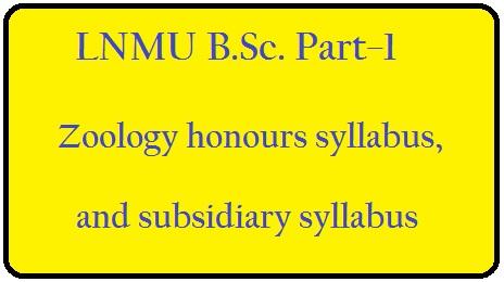 LNMU B Sc  part-1 zoology honours syllabus, and subsidiary