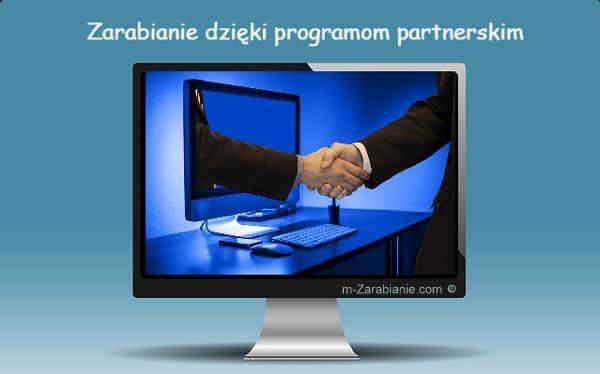Zarabianie w programach partnerskich.